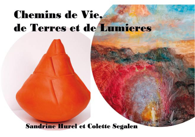Exposition Sandrine Hurel Colette Segalen_Galerie Sainte-Anne Malestroit du 28 mars au 27 avril 2019